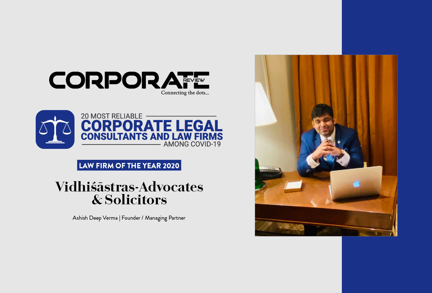 Vidhiśāstras-Advocates & Solicitors: cementing its position as the undisputed corporate law powerhouse under the leadership of Ashish Deep Verma