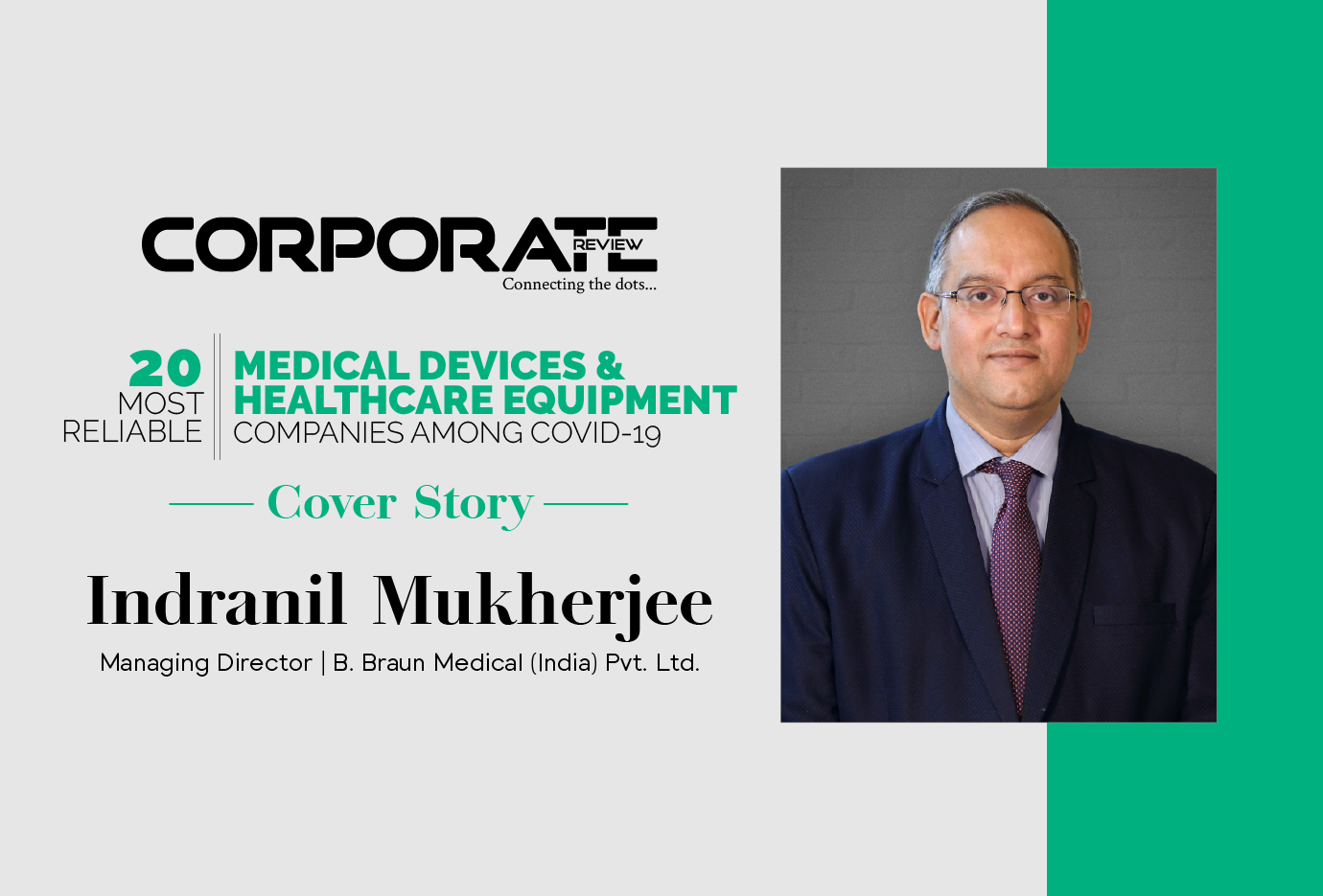 COVER STORY- The Oracle Transforming Healthcare With Excellence, B. BRAUN MEDICAL (INDIA) PVT. LTD.