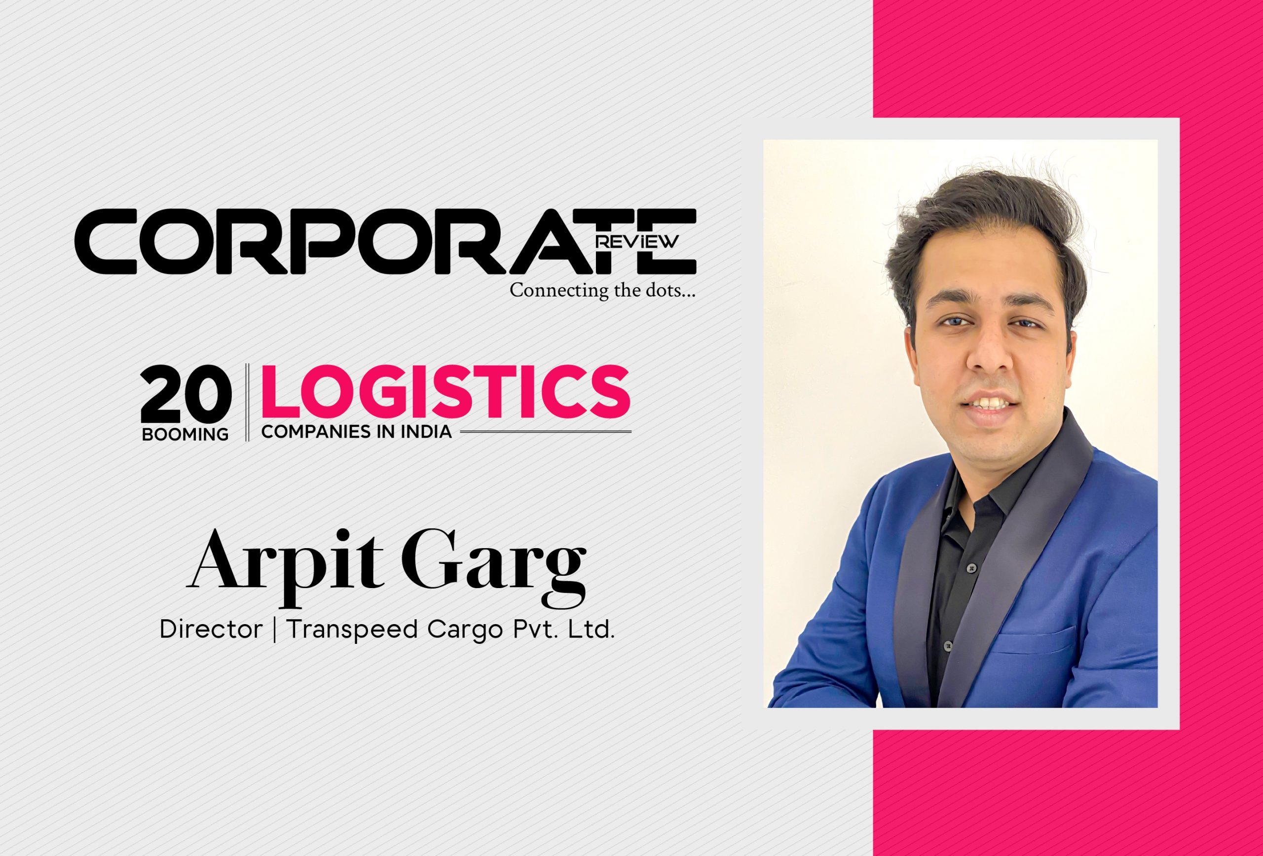Transpeed Cargo Pvt. Ltd.: Taking charge of the freight forwarding industry with its technology-driven expertise
